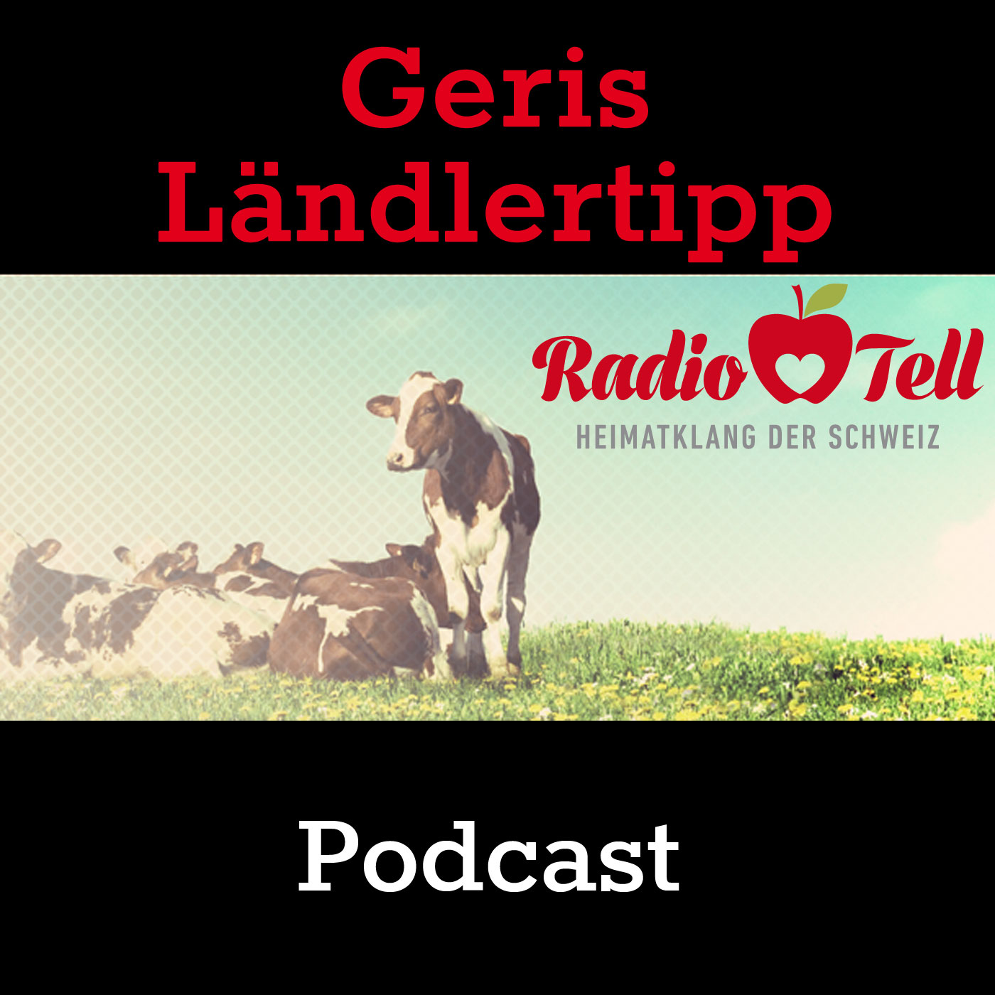 Radio Tell - Geris Laendlertipp